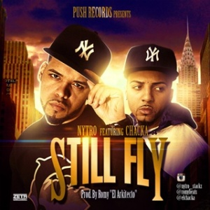 El Chacka ft Nytro - Still Fly (Prod By Romy)