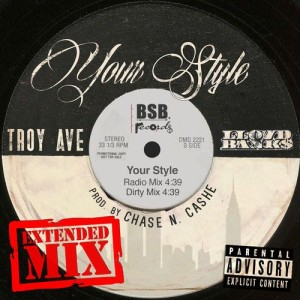 Troy Ave ft Lloyd Banks – Your Style (Alternate Version)