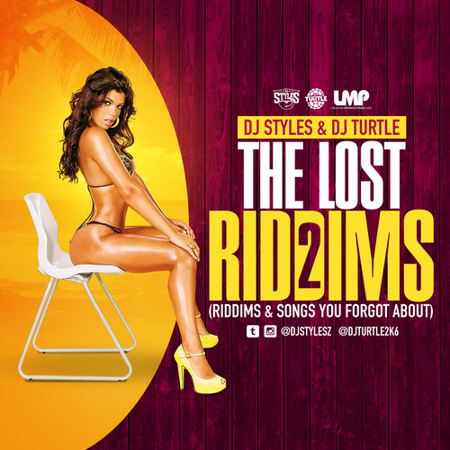 DJ Styles & DJ Turtle – The Lost Riddims Part 2 Mixtape