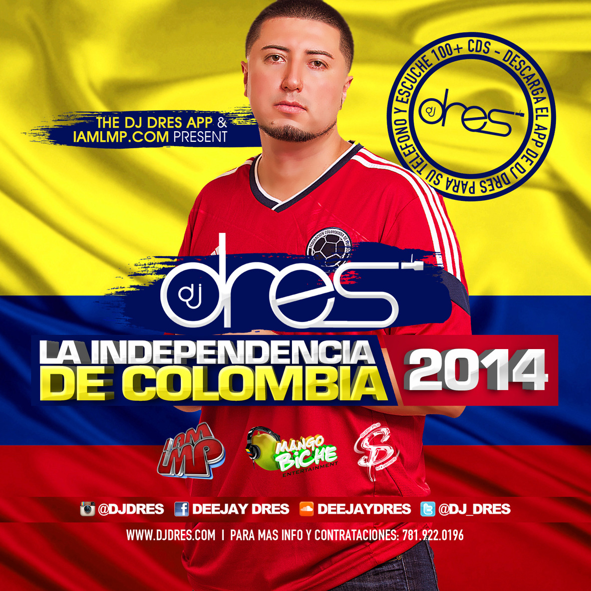 DJ Dres – La Independencia De Colombia 2014 Mixtape