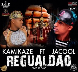 Kamikaze ft Jacool – Regualdao (Masacre A Sin Freno & Mr Manyao)