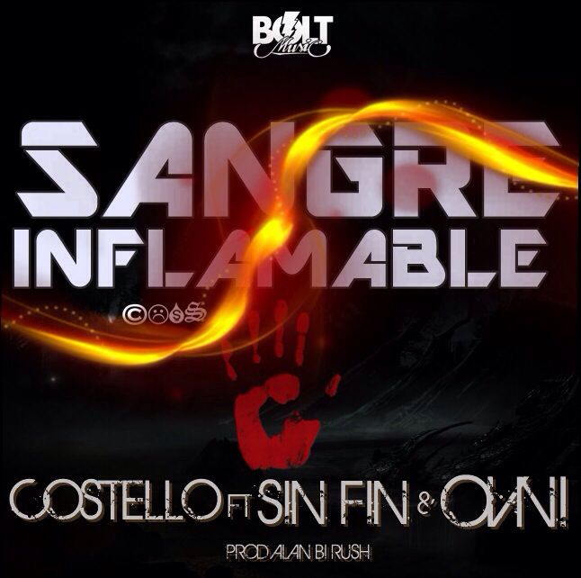 DALE PLAY: Costello ft Sin Fin y Ovni (Lo Correcto) – Sangre Inflamable (Prod By Alan Bi Rush)