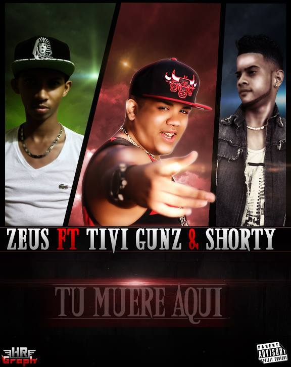 SIGUE BAJANDOO: Tivi Gunz & Shorty ft Zeus – Tu Muere Aqui (Prod By Los Transformers)