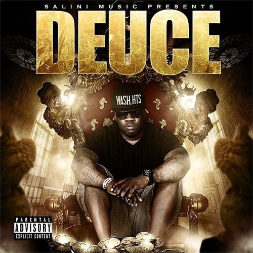 Toa$t Salini Presents Deuce (The Street Album)