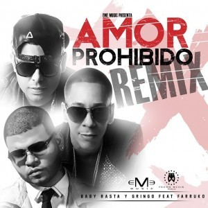Baby Rasta y Gringo ft Farruko - Amor Prohibido (Official Remix)
