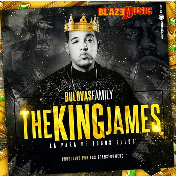 Bulova ft Tivi Gunz - The King James (Yo Contra To)