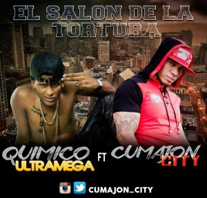 Quimico-Ultra-Mega-Ft-Cumajon-City-El-Salon-de-La-Tortura-300x287
