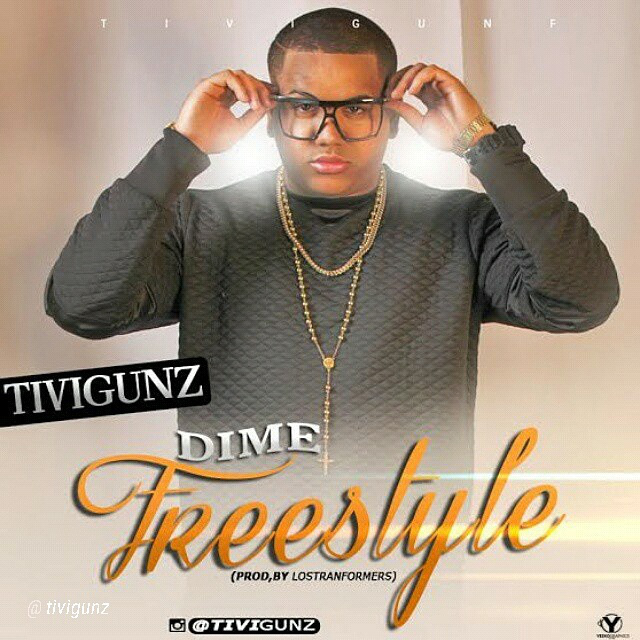 Tivi Gunz - Dime (FreeStyle) (Prod By Los Transformers)