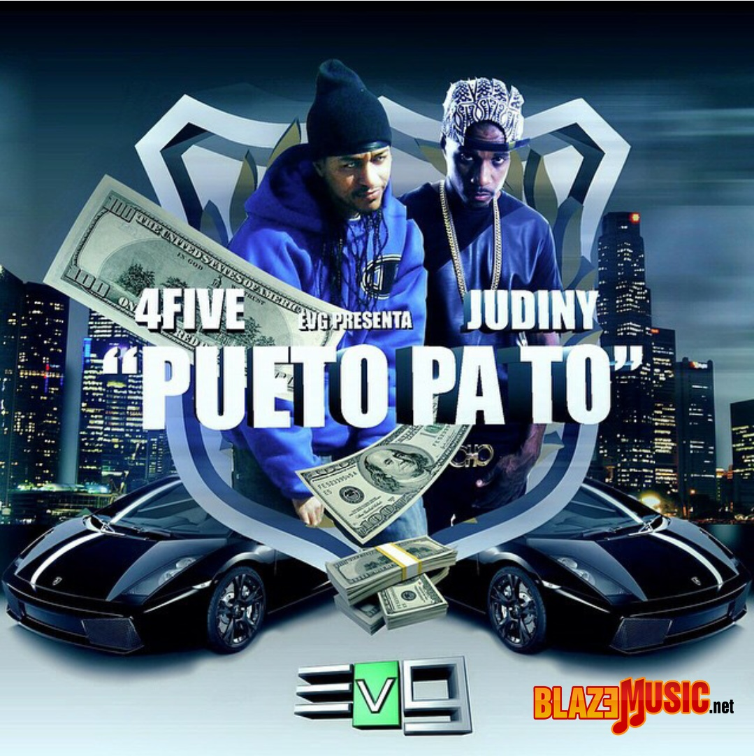 4Five ft Judiny - Pueto Pa To