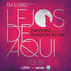 Farruko-Feat.-Shadow-Blow-Lejos-De-Aqui