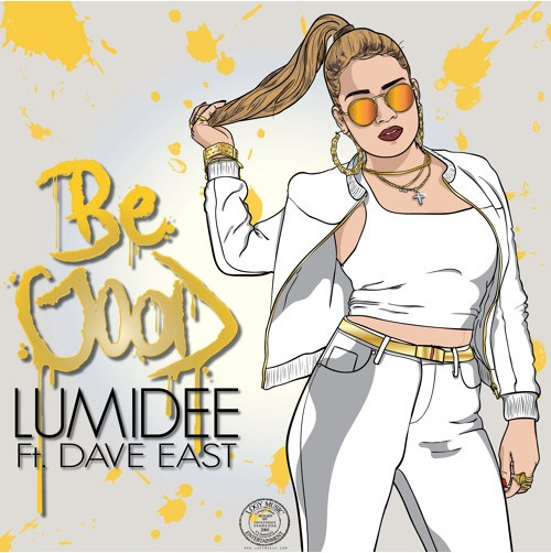 Lumidee ft Dave East - Be Good