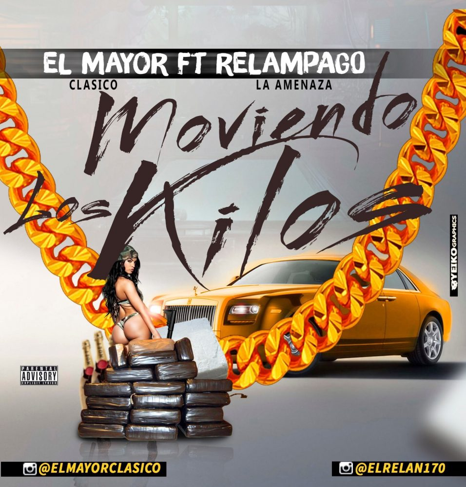 El Mayor Clasico ft Relampago La Amenaza - Moviendo Los Kilos 2.0
