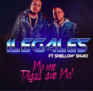 iLegales ft Shelow Shaq - No Me Digas Que No