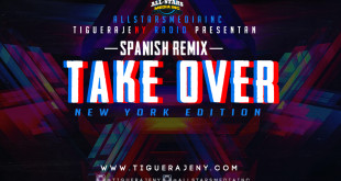 TiguerajeNY Radio Presenta Spanish Remix Take Over (Front Cover)
