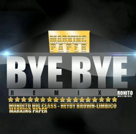 Tivi Gunz ft Making Paper, Limbico, Heidy Brown & MundiTO HC – Bye Bye (Remix)