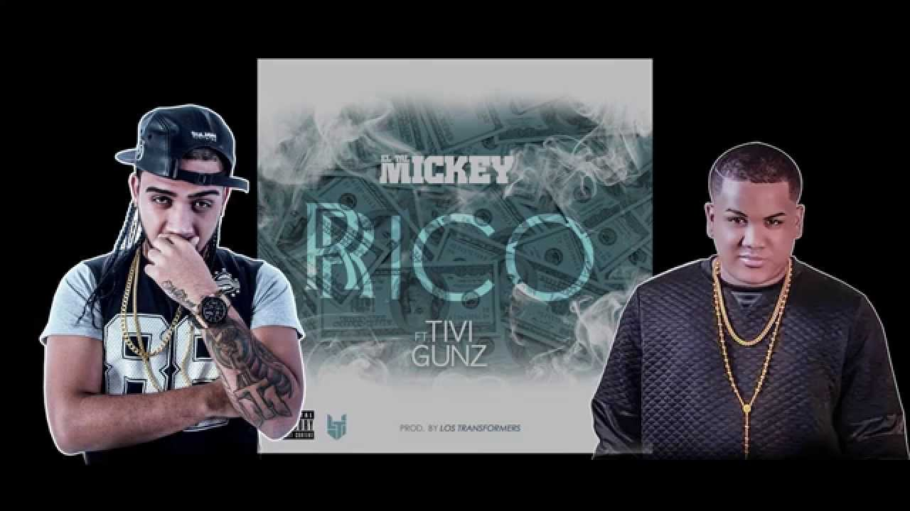 ElTalMickey ft Tivi Gunz – Rico (Video Letras)