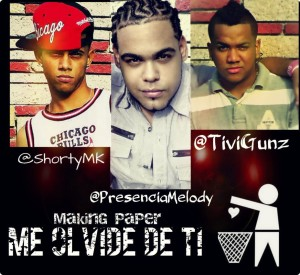 Tivi Gunz ft Presencia Melody & Shorty - Me Olvide De Ti