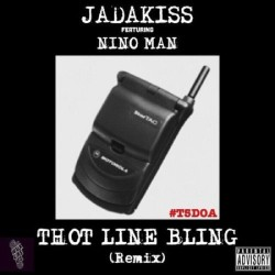 Jadakiss ft Nino Man – Thot Line Bling (Remix)