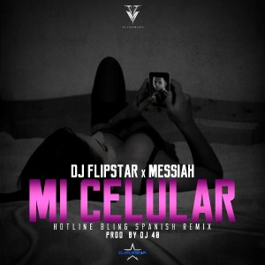 Messiah - Mi Celular (Hotline Bling Spanish Remix)