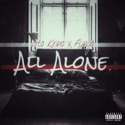 Lito Kirino ft Fuego – All Alone