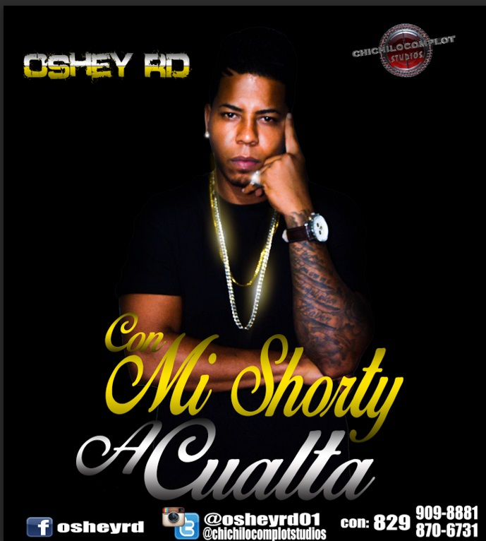 Oshey Rd – Con Mi Shorty A Cualta full