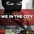 Lyon y KO ft R-1 La Esencia - We In The City (Spanish Remix)