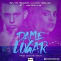 Bian-K Polonia ft Messiah - Dame Lugar
