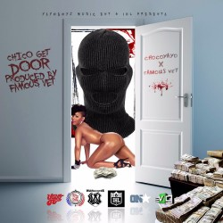 Choco Yayo ft Famous Vet – Chico Get The Door
