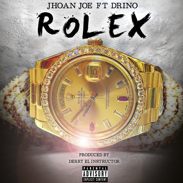 Jhoan Joe Ft Drino – Rolex