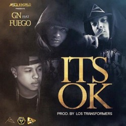 GN ft Fuego – It's OK