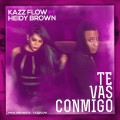 Kazz Flow ft Heidy Brown - Te Vas Conmigo