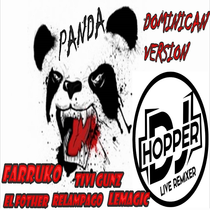 Farruko ft Tivi Gunz, El Fother, Relampago La Amenaza & Lemagic - Panda (DJ Hopper Mix)
