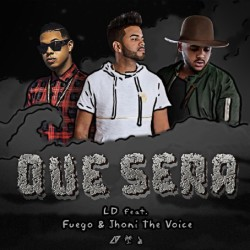 LD Legendary ft Fuego & Jhoni The Voice – Que Sera