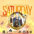 Smiley Miami ft Steph Lecor & R-1 La Esencia - Saturday (Latin Remix)