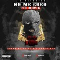 Choco El Artista ft Autentico - No Me Creo Tu Movie