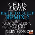 Chris Brown ft Trey Songz, Miguel & August Alsina - Fuck You Back To Sleep (Remix)