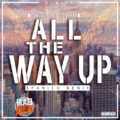 El Nueve ft El Jeankee - All The Way Up (Spanish Remix)