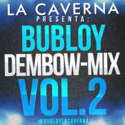 Bubloy – Dembow Mix Vol.2