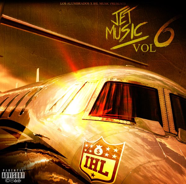 IHL Presents Jet Music Vol. 6 (The Mixtape)