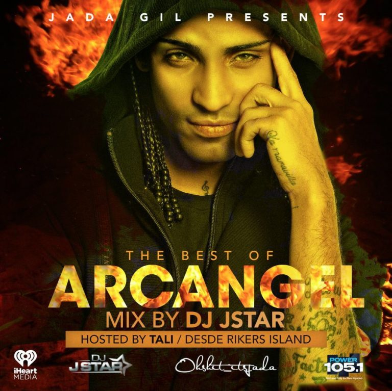 Jada Gil Presents The Best Of Arcangel  (Mix By DJ JStar & Hosted By Tali)