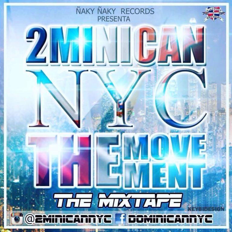 LA MANADA NYC PRESENTA DA HOTTEST MIXTAPE IN NYC: 2Minican NYC (The Mixtape)