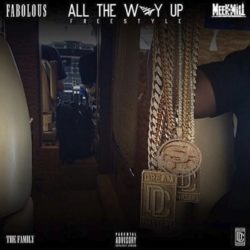 Meek Mill ft Fabolous & Jadakiss – All The Way Up (Freestyle)
