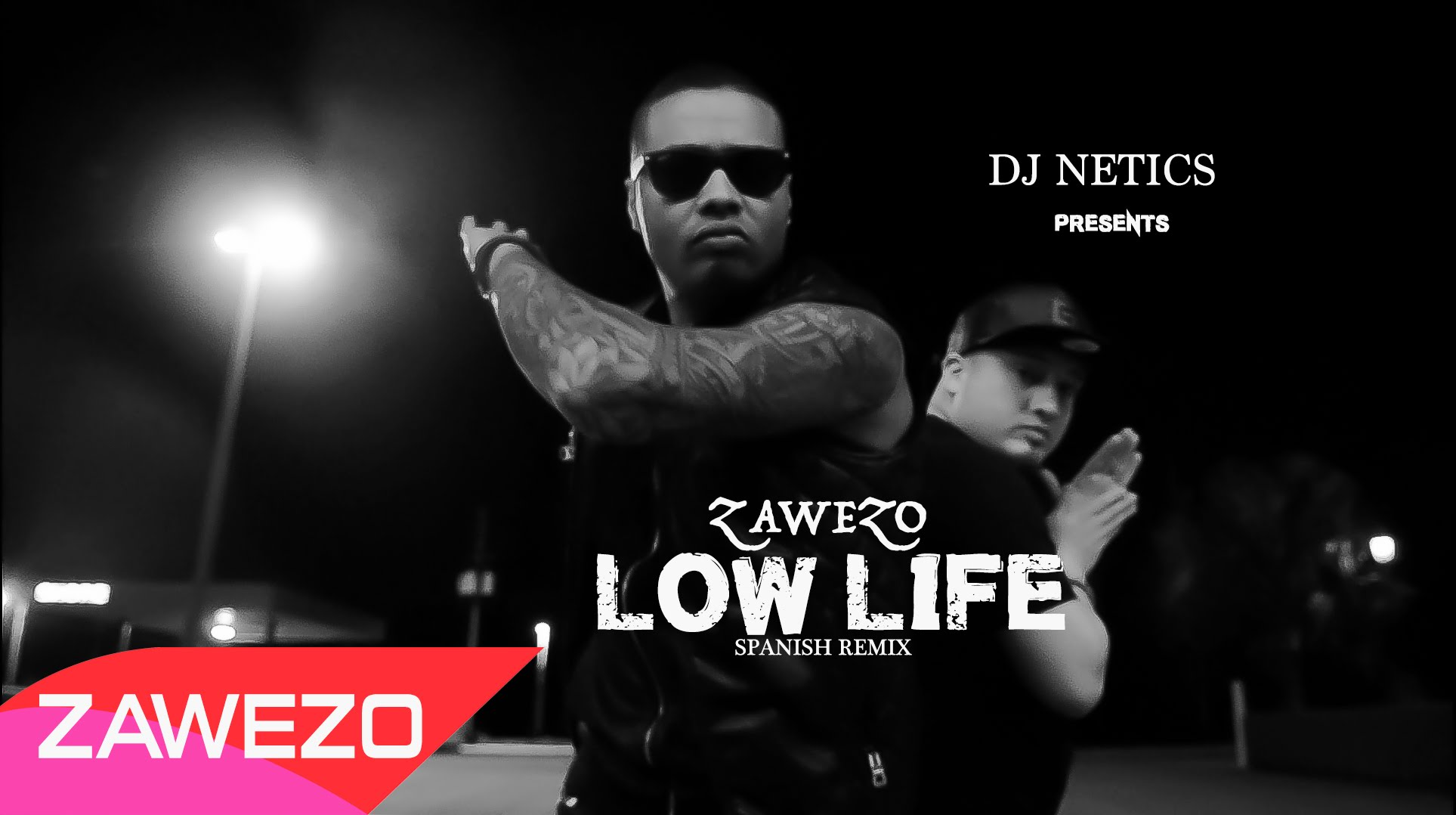 Zawezo - Low Life (Spanish Remix) (Official Video)