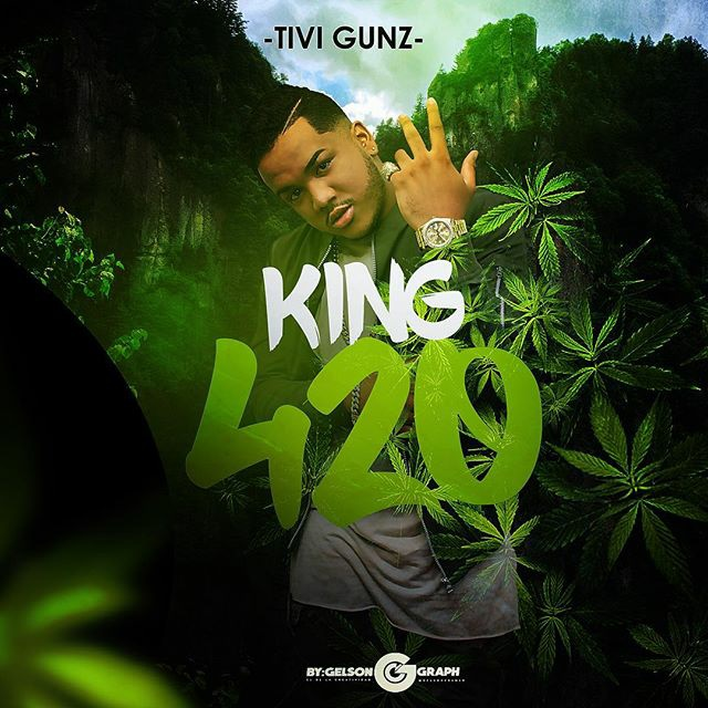 Tivi Gunz - King 420 (Prod By San2bal)