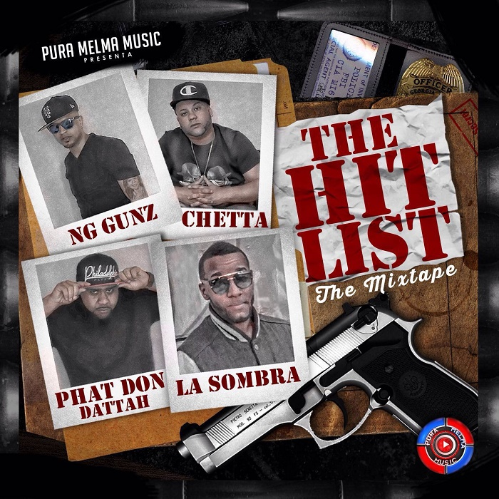 Pura Melma Music Presenta The HitList (The Mixtape)