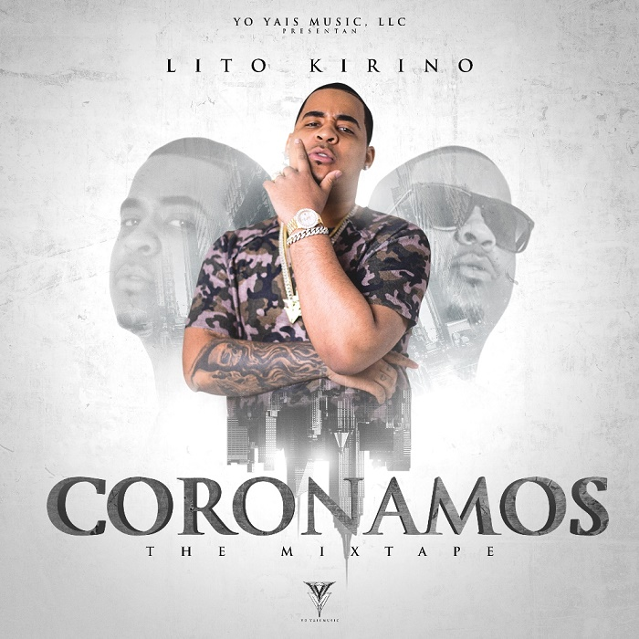 Lito Kirino - Coronamos (The Mixtape)