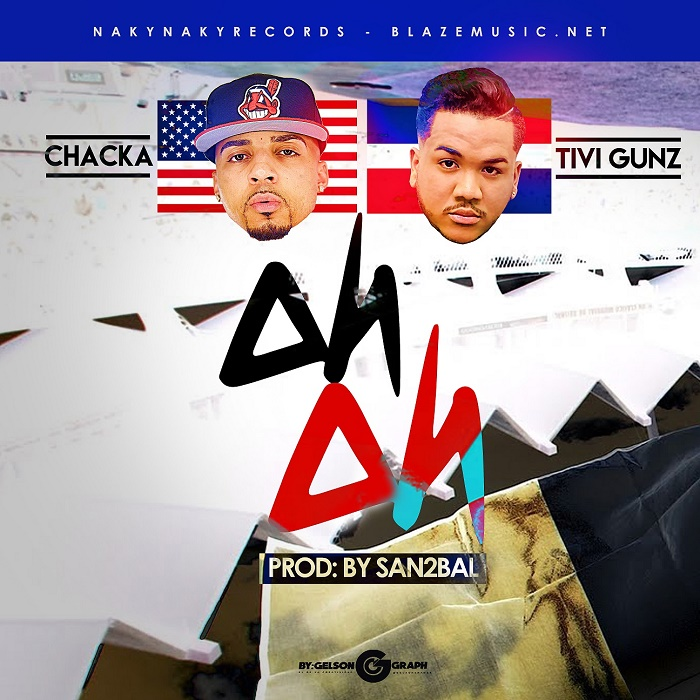 Tivi Gunz ft Chacka - Oh Oh (Prod By San2bal)