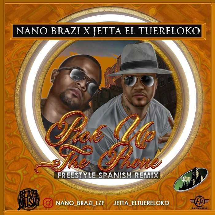 Nano Brazi ft Jetta El TuEreLoko - Pick Up The Phone (Spanish Remix)