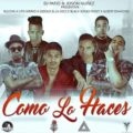 Bulova ft Lito Kirino, Gigolo & La Exce, Black Jonas Point & Albert Diamond - Como Lo Haces