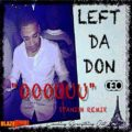 Left Da Don - Ooouuu (Spanish Remix)